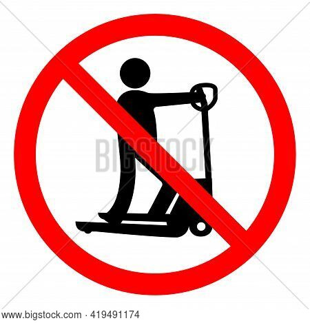 Do Not Play With Scooters Symbol Sign