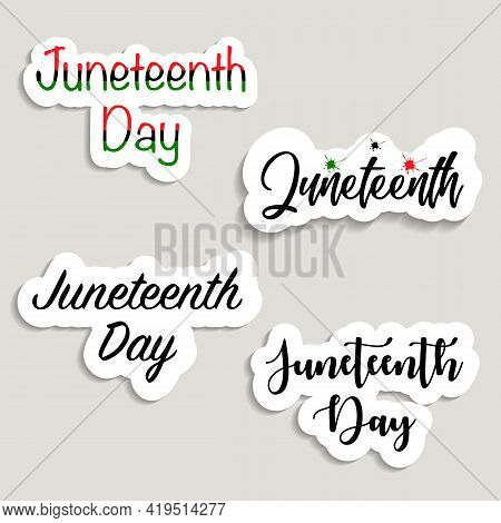Vector Illustrated Banner, Greeting Card Or Poster - Juneteenth. Set Of Stickers Juneteenth Day, Fre