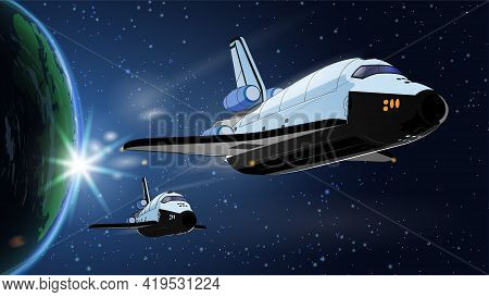 Vector Illustration Card With Spaceship, Space Shuttle In Space With Earth. Space History Program, H