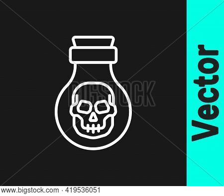 White Line Poison In Bottle Icon Isolated On Black Background. Bottle Of Poison Or Poisonous Chemica