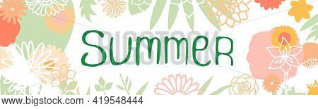 Summer Banner. Flowers. Doodle Vector Hand Drawn Sketch Floral Collection. Chamomile, Rose, Sunflowe