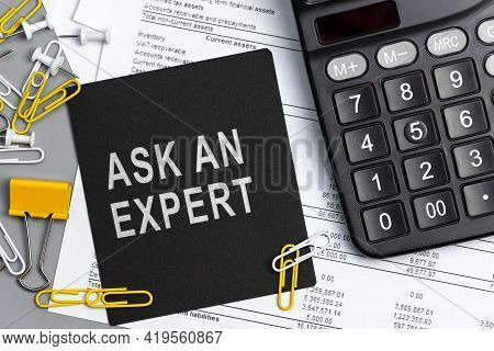 Ask An Expert - Concept Of Text On Sticky Note. Closeup Of A Personal Agenda