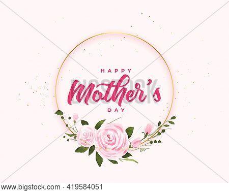 Happy Mothers Day Flower Card Frame Design