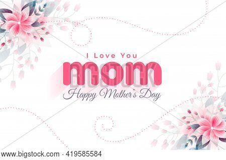 Happy Mothers Day Love Greeting Background Vector Template Design