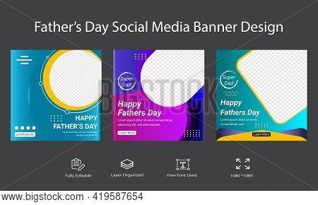 Father's Day Social Media Ad Banner Or Post Template Design. Multipurpose Social Media Sale Backgrou