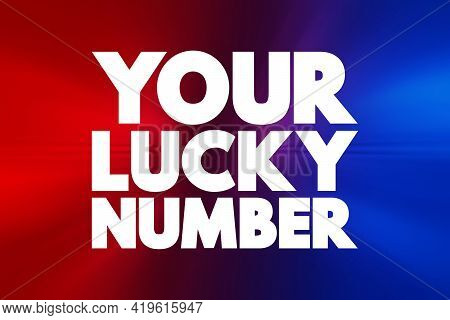 Your Lucky Number Text Quote, Concept Background