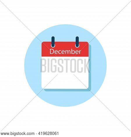 White Daily Calendar Icon December In A Flat Design Style. Easy To Edit Isolated Vector Illustration