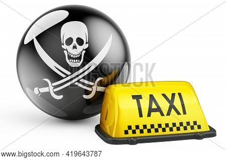 Illegal Taxicabs Concept. Yellow Taxi Car Signboard With Piracy Flag, 3d Rendering Isolated On White