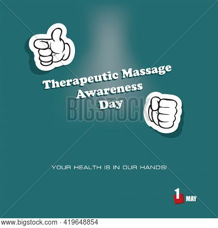 The Calendar Event Is Celebrated In April - Therapeutic Massage Awareness Day