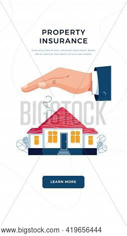 Property Insurance Banner. Male Hands Are Covering House. Home Safety Security, Property Insurance,