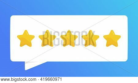 Positive Feedback. Five Star Quality Rating Vector Illustration Isolated On Blue Background. Vector