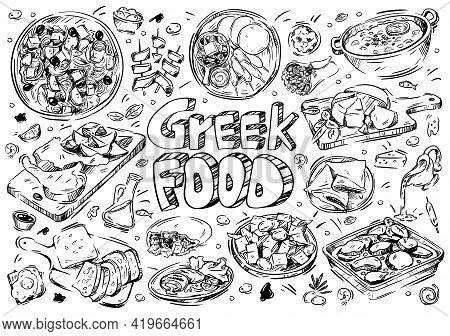 Hand Drawn Vector Illustration. Doodle Greek Food: Olives And Olive Oil, Moussaka, Grilled Meat, Gyr
