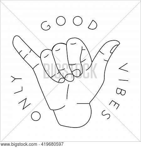 Good Vibes Only Text Around With Palm Vector