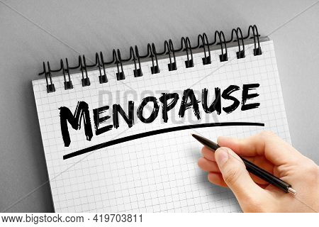 Menopause Text On Notepad, Health Concept Background