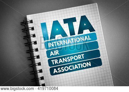 Iata - International Air Transport Association Acronym On Notepad, Concept Background