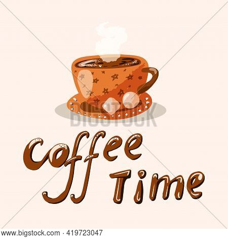 Coffee Time Hand Drawn Vector Artwork. Cup Of Hot Coffee With Sweets. Cute Illustration With Simple