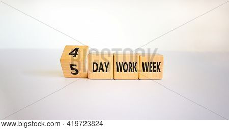 4 Or 5 Day Work Week Symbol. Turned The Cube And Changed Words '5 Day Work Week' To '4 Day Work Week