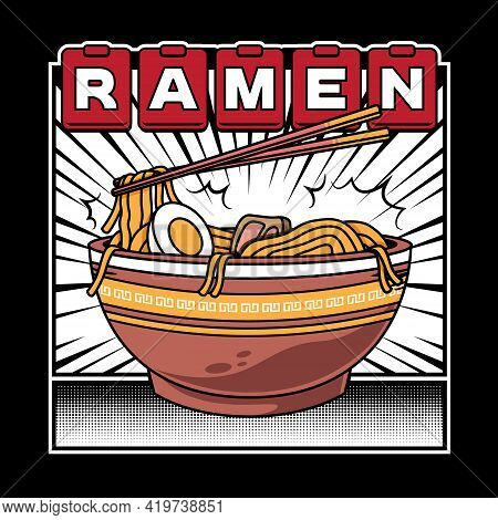 Delicious Japanese Ramen Noodle On Bowl With Vintage Retro Flat Comic Style Vector Illustration. Sui
