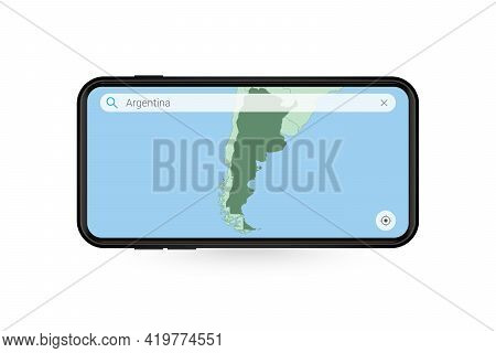 Searching Map Of Argentina In Smartphone Map Application. Map Of Argentina In Cell Phone. Vector Ill