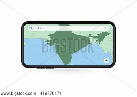 Searching Map Of India In Smartphone Map Application. Map Of India In Cell Phone. Vector Illustratio