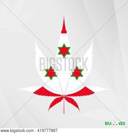 Flag Of Burundi In Marijuana Leaf Shape. The Concept Of Legalization Cannabis In Burundi. Medical Ca