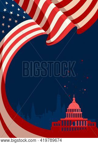 Poster With Flag And Silhouette Of Capitol. Concept Art Of Us Public Holiday.