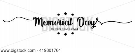 Happy Memorial Day Card. Lettering Poster With Text Happy Memorial Day. National American Holiday. U