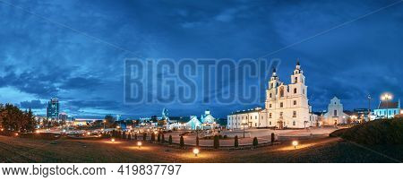 Minsk, Belarus - September 2, 2016: Illuminated Cathedral Of Holy Spirit In Minsk At Evening Or Nigh
