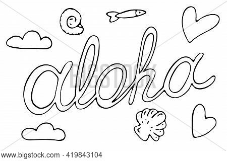 Aloha, Text With Clouds, Shells And Fish, Summer Illustration, Vector Doodle Element, Coloring Book,