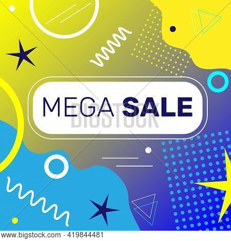 Mega Sale Banner Template Design With Bright Gradient Background And Geometric Elements In Memphis S
