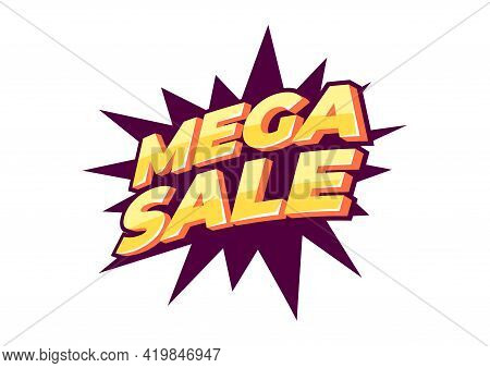 Mega Sale Banner Template Design, Big Sale Special Offer. End Of Season Special Offer Banner.