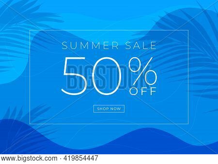 Summer Sale 50% Off Banner Template Design. Swimming Pool With Palm Leaves Shadow Top View Backgroun