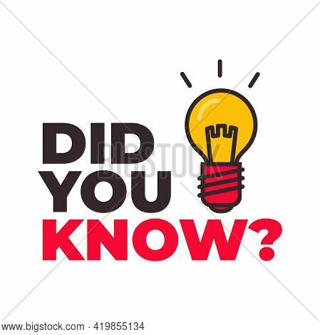 Did You Know With Bulb Icon Vector.