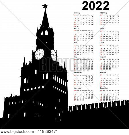 Stylish Calendar With Moscow, Russia, Kremlin Spasskaya Tower With Clock For 2022