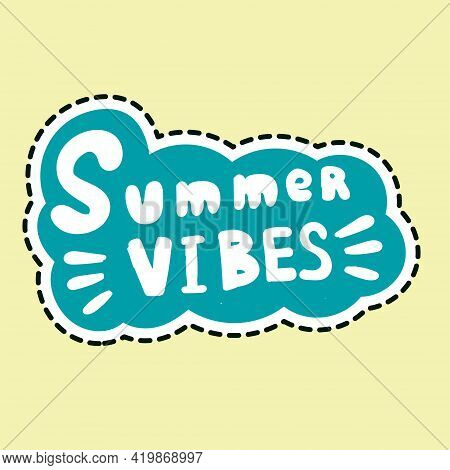 Hand Drawn Lettering Summer Vibes In Cloud-shaped Figure