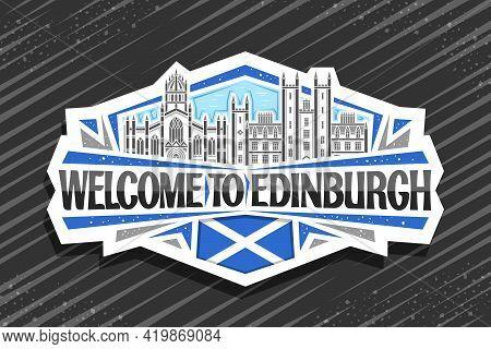 Vector Logo For Edinburgh, White Decorative Tag With Illustration Of Edinburgh City Scape On Day Sky
