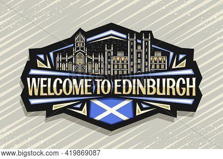 Vector Logo For Edinburgh, Black Decorative Sticker With Line Illustration Of Edinburgh City Scape O