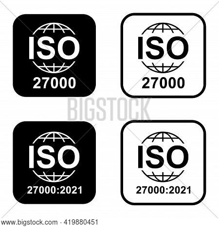 Iso 27000 Icon. Information Security Management System. Standard Quality Symbol. Vector Button Sign