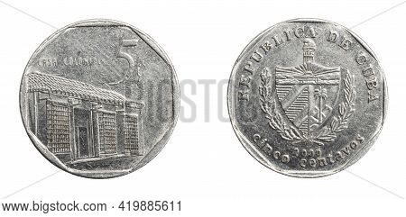 Cuba Five Centavos Coin On A White Isolated Background