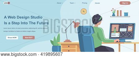 Web Design Studio Is A Step Into The Future Banner Concept. Designer Creates Layout Of Site, Makes W