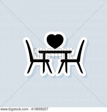 Table For Two Sticker. Table And Chairs. Dining Table And Chairs For Two People. Vector On Isolated