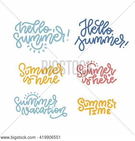 Hello Summer, Summer Is Heare, Summer Time. Set Of Inspirational Season Quotes. Modern Calligraphy P