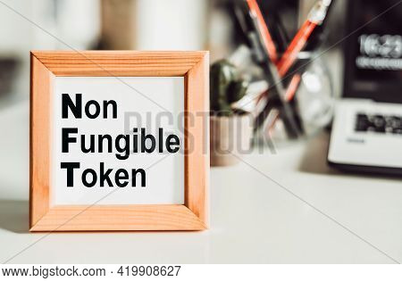 Nft Non - Fungible Tokens Inscription In The Art Frame.