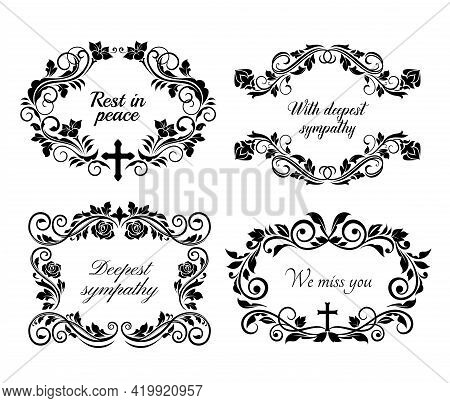 Funeral And Obituary Condolence Frames And Rip Flowers Wreath, Vector Floral Cards. Funeral Rest In