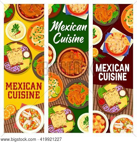 Mexican Cuisine Meat Dishes, Seafood Meals Banner. Chicken In Chocolate Sauce And Tortilla Sandwich,