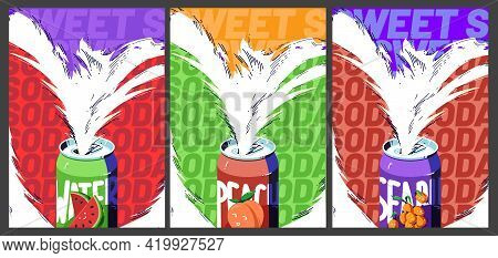 Sweet Soda, Cold Fruit Drinks Posters. Fizzy Watermelon, Sea Buckthorn And Peach Beverage In Alumini