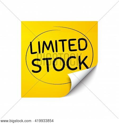 Limited Stock Sale. Sticker Note With Offer Message. Special Offer Price Sign. Advertising Discounts