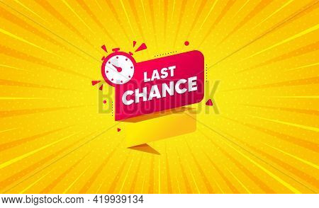 Last Chance Offer Banner. Yellow Background With Offer Message. Sale Timer Tag. Countdown Clock Prom