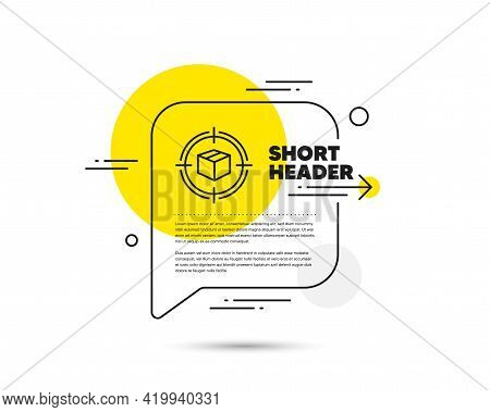 Parcel Tracking Line Icon. Speech Bubble Vector Concept. Delivery Monitoring Sign. Shipping Box In T