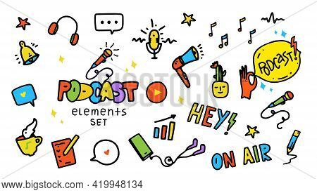 Podcast Icons Set In Cartoon Doodle Hand Drawn Style. Design Elements With Headphones, Smartphone, B
